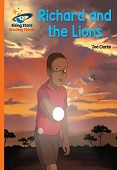 Reading Planet Richard and the Lions Orange: Galaxy