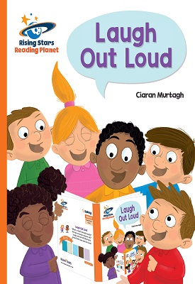 Reading Planet Laugh Out Loud and Other Fun Facts Orange: Galaxy | Ciaran Murtagh | Hodder