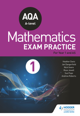 AQA Year 1/AS Mathematics Exam Practice | Jan Dangerfield, Rose Jewell, Sue Pope | Hodder