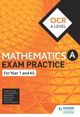 OCR Year 1/AS Mathematics Exam Practice | Jan Dangerfield, Rose Jewell, Sue Pope | Hodder