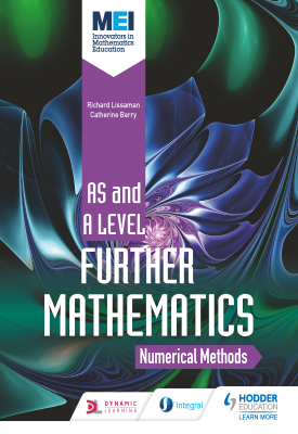 MEI Further Maths: Numerical Methods | Richard Lissaman | Hodder