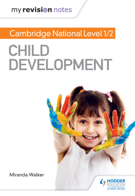 My Revision Notes: Cambridge National Level 1/2 Child Development | Miranda Walker | Hodder