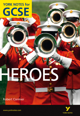 Heroes: York Notes for GCSE | Robert Cormier | Pearson