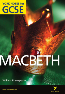 Macbeth: York Notes for GCSE | James Sale | Pearson