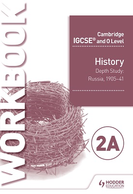 Cambridge IGCSE and O Level History Workbook 2A - Depth study: Russia, 1905–41 | Benjamin Harrison | Hodder