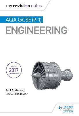 My Revision Notes: AQA GCSE (9-1) Engineering | Paul Anderson; David Hills-Taylor | Hodder