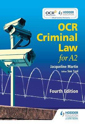 OCR Criminal Law for A2 Fourth Edition | Jacqueline Martin, Sue Teal | Hodder