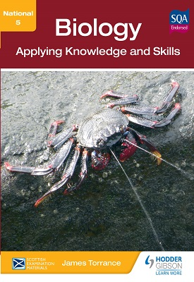 National 5 Biology: Applying Knowledge and Skills | Clare Marsh, James Simms, CarolineStevenson | Hodder