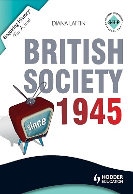 Enquiring History: British Society since 1945 | Diana Laffin | Hodder