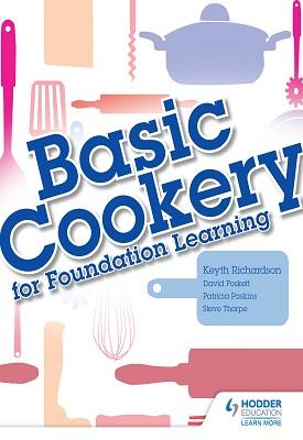 Basic Cookery for Foundation Learning | Keyth Richardson | Hodder