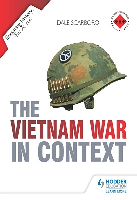 Enquiring History: The Vietnam War in Context | Dale Scarboro | Hodder