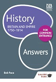 History for Common Entrance: Britain and Empire 1750-1914 Answers