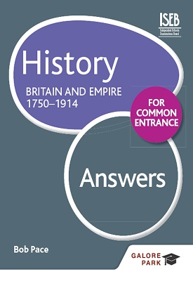 History for Common Entrance: Britain and Empire 1750-1914 Answers | Bob Pace | Hodder