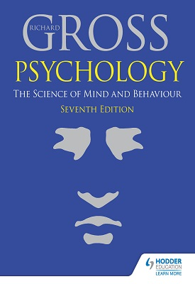 Psychology: The Science of Mind and Behaviour 7th Edition | Gross, Richard | Hodder