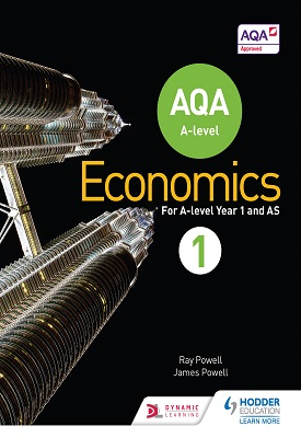 AQA A-level Economics Book 1 | Ray Powell,  James Powell | Hodder