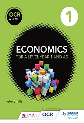 OCR A Level Economics Book 1 | Peter Smith | Hodder