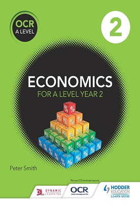 OCR A Level Economics Book 2 | Peter Smith | Hodder
