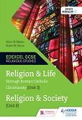 Religion and Life through Roman Catholic Christianity (Unit 3) and Religion and Society Unit 8