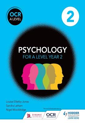 OCR Psychology for A Level Book 2 | Louise Ellerby-Jones, Sandra Latham, Nigel Wooldridge | Hodder
