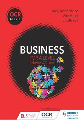 OCR Business for A Level | Andy Mottershead, Alex Grant,  Judith Kelt | Hodder
