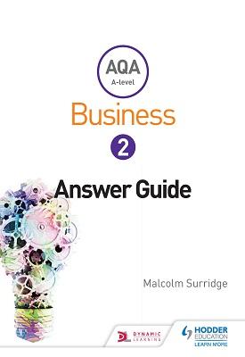 AQA Business for A Level 2 (Surridge & Gillespie): Answers | Malcolm Surridge,  Andrew Gillespie | Hodder