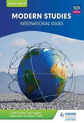 Higher Modern Studies for CfE: International Issues | Frank Cooney, Gary Hughes, Pauline Kelly | Hodder