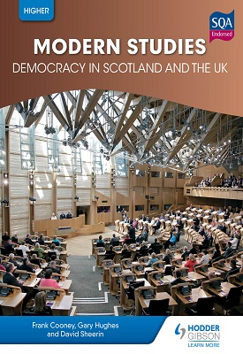 Higher Modern Studies for CfE: Democracy in Scotland and the UK | Frank Cooney, David Sheerin, Gary Hughes | Hodder