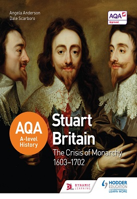 AQA A-level History: Stuart Britain and the Crisis of Monarchy 1603-1702 | Steve Waugh, Peter Clements | Hodder