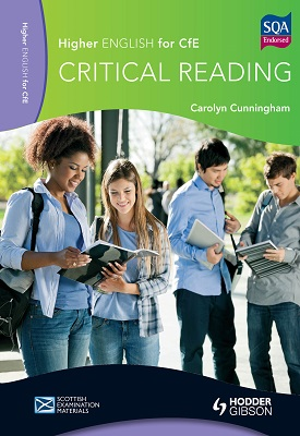Higher English for CfE: Critical Reading | Carolyn Cunningham | Hodder