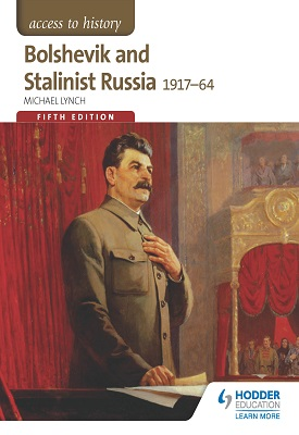 Access to History: Bolshevik and Stalinist Russia 1917-64 for AQA Fifth Edition | Michael Lynch | Hodder