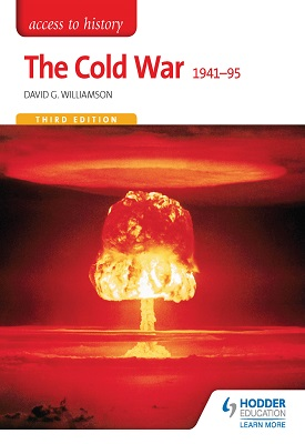 Access to History: The Cold War 1941-95 Third Edition | David Williamson | Hodder