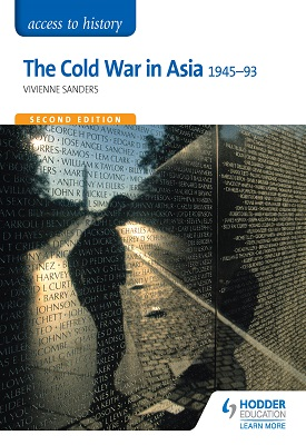 Access to History: The Cold War in Asia 1945-93 for OCR Second Edition | Vivienne Sanders | Hodder
