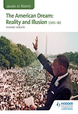 Access to History: The American Dream: Reality and Illusion, 1945-1980 for AQA | Vivienne Sanders | Hodder