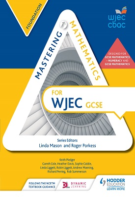 Mastering  Mathematics for WJEC GCSE: Foundation | Cole, Gareth; Davis, Heather; Goldie, Sophie; Liggett, Linda; Liggett, Robin; Manning, Andrew; Perring, Richard; Pledger, Keith;Summerson, Rob | Hodder