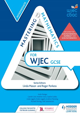 Mastering Mathematics for WJEC GCSE:Intermediate | Gareth Cole, Heather Davis | Hodder