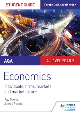 AQA A-level Economics Student Guide 3: Individuals, firms, markets and market failure | Ray Powell, James Powell | Hodder