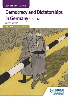 Access to History: Democracy and Dictatorships in Germany 1919-63 for OCR Second Edition | Geoff Layton | Hodder