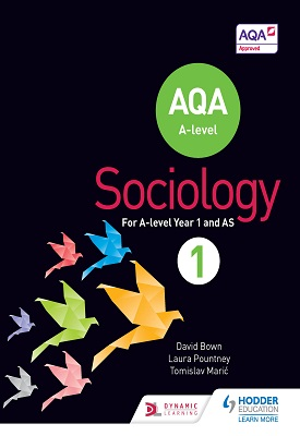 AQA Sociology for A Level Book 1 | David Bown, Laura Pountney | Hodder