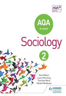AQA Sociology for A Level Book 2 | David Bown, Laura Pountney | Hodder