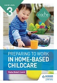 CACHE Level 3 Preparing to Work in Home-based Childcare