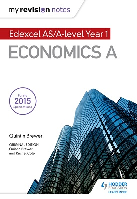 My Revision Notes: Edexcel AS Economics Second Edition | Quintin Brewer | Hodder