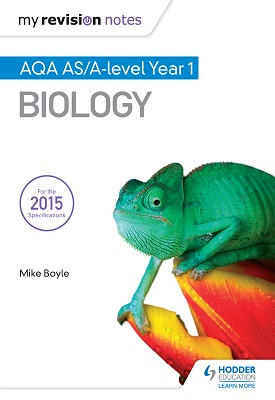 My Revision Notes: AQA AS Biology Second Edition | Mike Boyle | Hodder