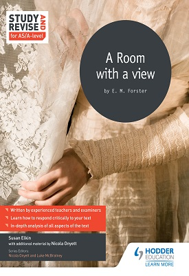 Study and Revise for AS/A-level: A Room with a View | Luke McBratney, Susan Elkin | Hodder