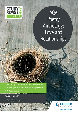 Study and Revise: AQA Poetry Anthology: Love and Relationships | Jo Gracey-Walker | Hodder