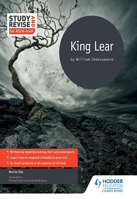 Study and Revise for AS/A-level: King Lear | Old, Martin | Hodder