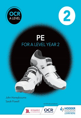 OCR A Level PE Book 2 | John Honeybourne, Sarah Powell | Hodder