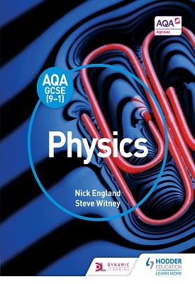 AQA GCSE (9-1) Physics Student Book | Nick England, , Steve Witney | Hodder