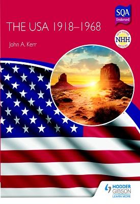 New Higher History: The USA 1918-68 | John Kerr | Hodder