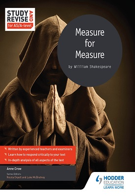 Study and Revise for AS/A-level: Measure for Measure | Anne Crow | Hodder