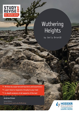 Study and Revise for AS/A-level: Wuthering Heights | Andrew Green | Hodder
